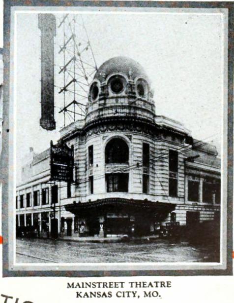 Mainstreet Theatre, Kansas City MO in 1926