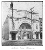 Modjeska Theatre, Milwaukee 1914