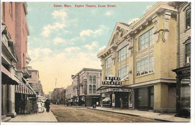 Empire Theatre, Salem Massachusetts