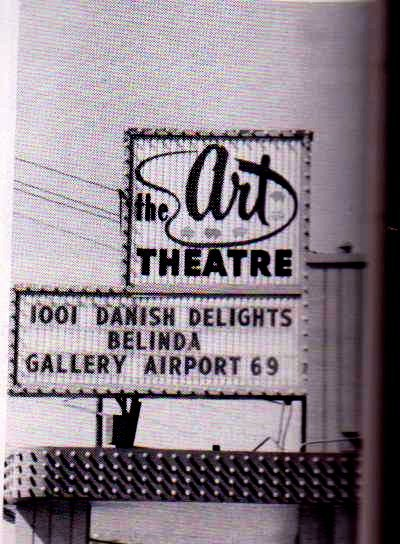 The Old Trail Theatre became the Art Theatre.