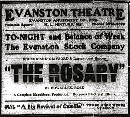 "1913 ad for ""The Rosary"" at Evanston Theatre."