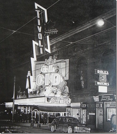 "Tivoli Theatre, Toronto, Showing 61's ""El Cid"""