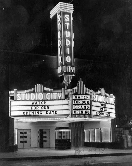 "Here is the 1938 photo of the Studio City Theater, posted in a comment by Lost Memory on 12/02/08. Photo comes from the book ""Theatres in Los Angeles""."